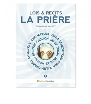 Lois & Récits : LA PRIÈRE (vol. 1)