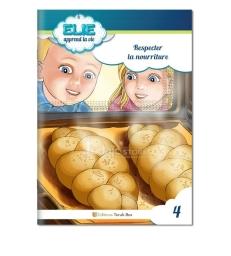 Elie (n°4) : Respecter la nourriture