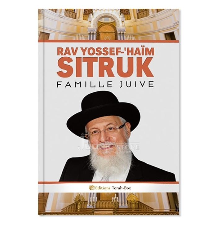 rav yossef haim sitruk famille juive tome 2