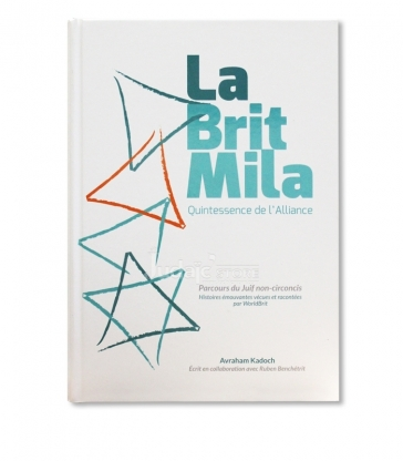 La brit Mila - Quintessence de L'alliance