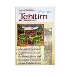 Les Psaumes / Tehilim Tome I (Psaumes 1 à 30)