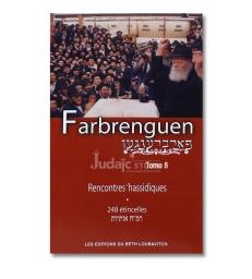 Farbrenguen rencontres hassidiques tome 8