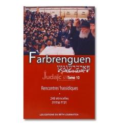 Farbrenguen rencontres hassidiques tome 10