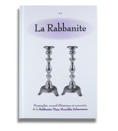 La Rabbanite  Biographie, recueil d'histoires et souvenirs  de la Rabbanite 'Haya Mouchka Schneerson