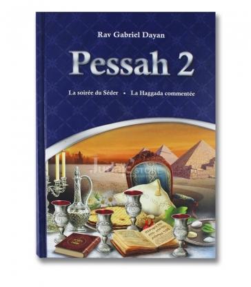 Pessah 2 de rav Gabriel Dayan / Lois et coutumes de la fête