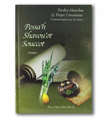 """Le verger consolateur """"Pessah shavouot souccot"""" Tome 1"""