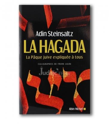 La Hagada - La pâque juive expliquée à tous / Adin Steinsaltz