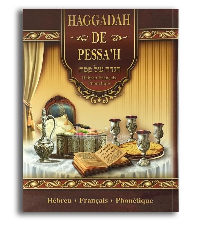 La hagada de pessah hebreu-français- phonétique