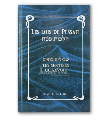 Les Lois de Pessah, Les sentiers du savoir .