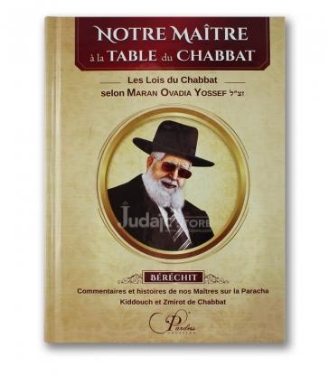 Notre Maître a la table de Chabbat - Berechit-