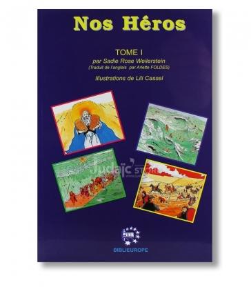 Nos Héros , Volume 1.