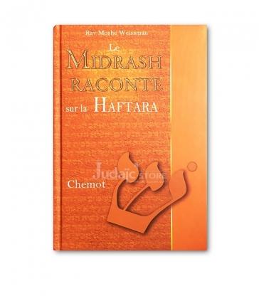 Le Midrash raconte sur la Haftara Chemot