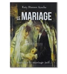 « Le Mariage, tout sur le mariage Juif »