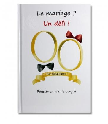 Le mariage ? Un défi