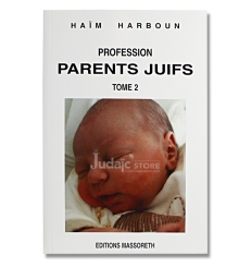 Profession parents juifs - Tome 2