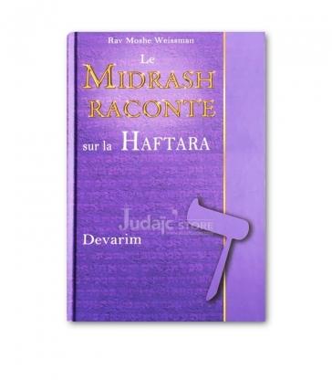 Le Midrash raconte sur la Haftara Devarim