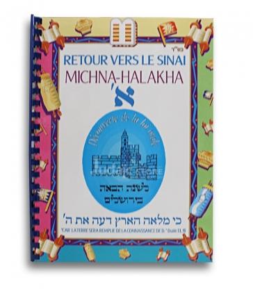 MICHNA HALAKHA TOME 2