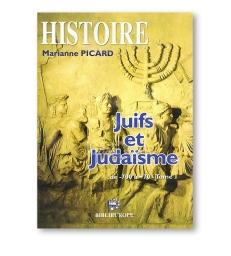 JUIFS ET JUDAISME TOME 1