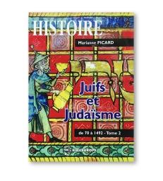 JUIFS ET JUDAISME TOME 2