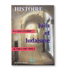 JUIFS ET JUDAISME TOME 3