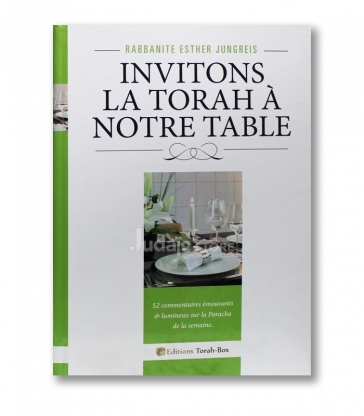 Invitons la Torah à notre table