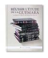 Réussir l'étude de la Guémara