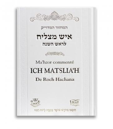 Ma'hzor commenté Ich Matslia'h de Roch Hachana
