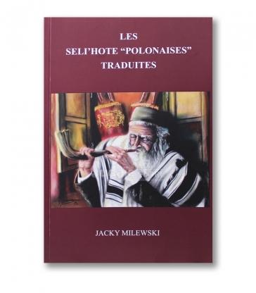 """Les Seli'hote """" polonaises"""" Traduites"""