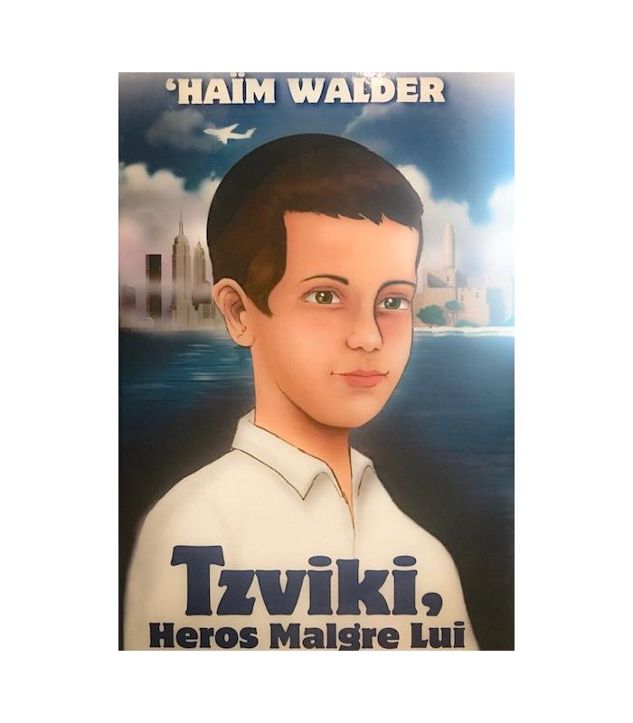 Tzviki, héros malgré lui