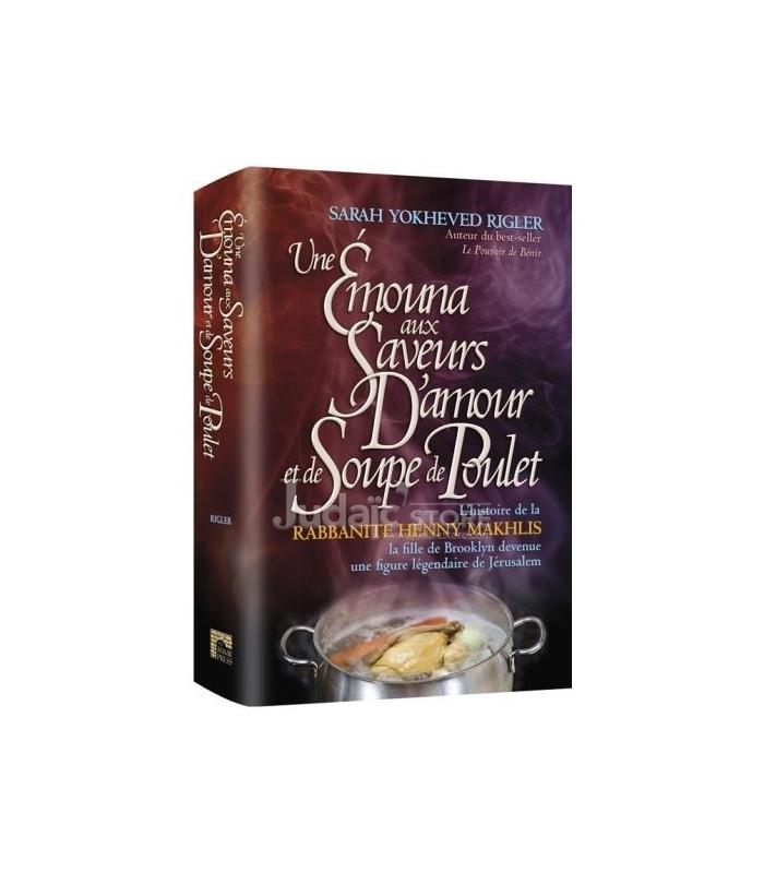 Une Emouna aux Saveurs D'amour et de Soupe de Poulet