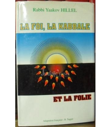 La foi, La Kabbale et la folie