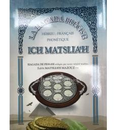 La Hagada Précise - ICH MATSLIA'H