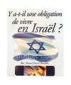 Y a-t-il une obligation de vivre en Israël ?