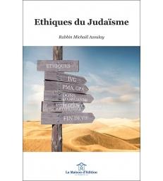 Ethiques du Judaïsme - Rabbin Michaël Azoulay
