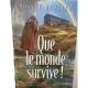 Que le monde Survive - Rav Deutsh