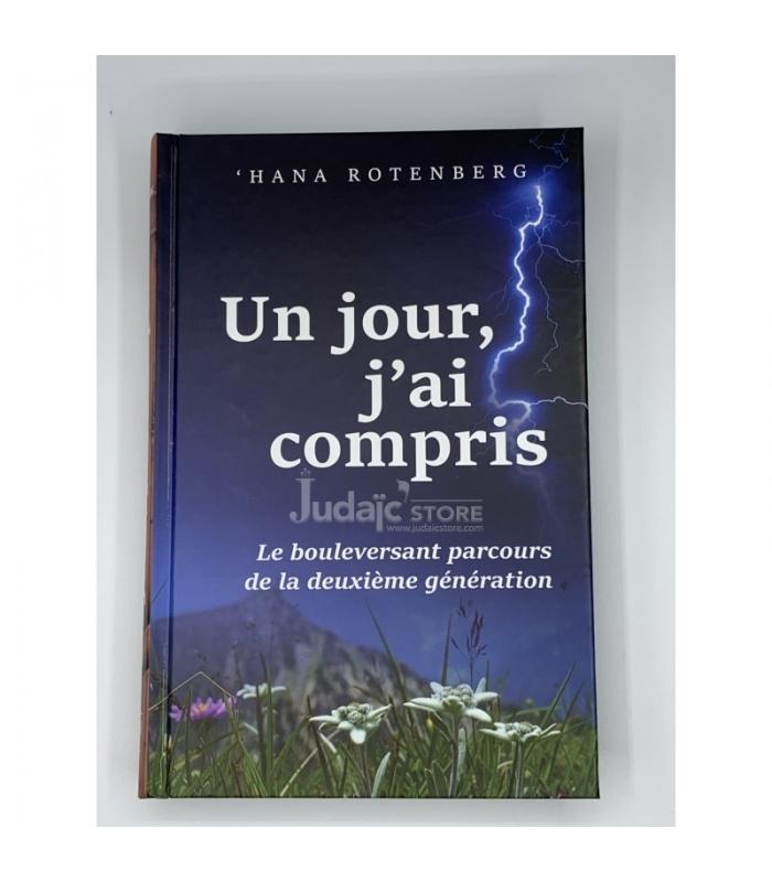UN JOUR, J'AI COMPRIS  Roman, Hanna Rotenberg