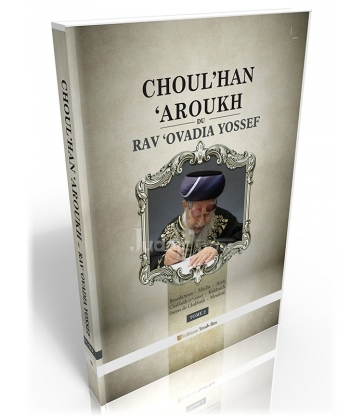 Choul'han 'Aroukh du Rav 'Ovadia Yossef (tome 2)