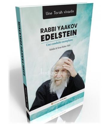 Rabbi Yaakov Edelstein - une conduite exemplaire