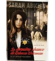 La Dernière Chance De Rebecca Weisman Ou Un Amour Impossible