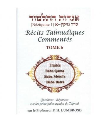 Hagadot Hatalmoud - Récits Talmudiques Commentés - Tome 6