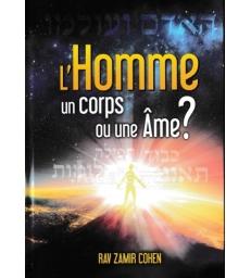 L'Homme un Corps ou une Âme?