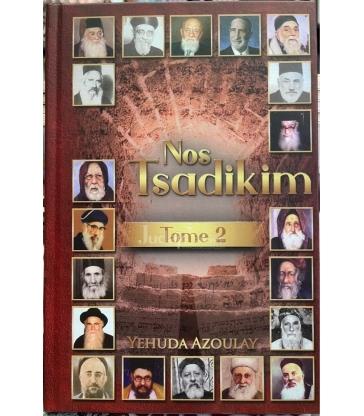 NOS TSADIKIM - TOME 2
