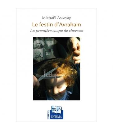 Le Festin d'Avraham - La première coupe de cheveux