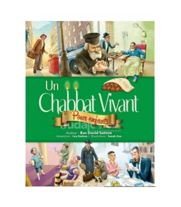 Un Chabbat Vivant (pour enfants)