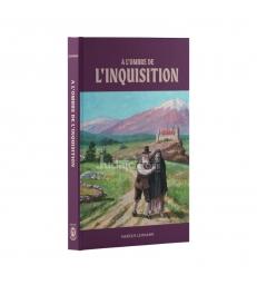 À l'Ombre de l'Inquisition