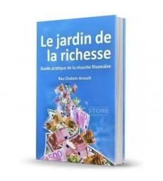Le jardin de la richesse, guide pratique de la réussite financière