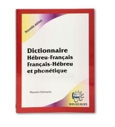 Dictionnaire Hébreu-Français Français-Hebreu et Phonetique