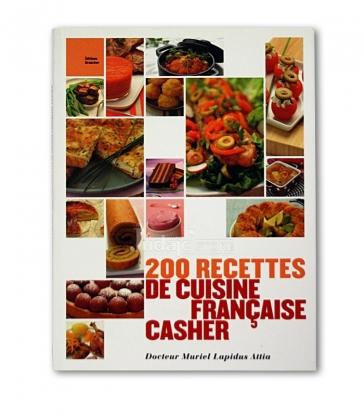 200 recettes de cuisine française cacher