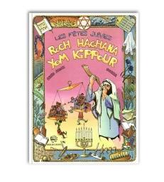 Les fêtes juives - Roch Hachana & Kippour