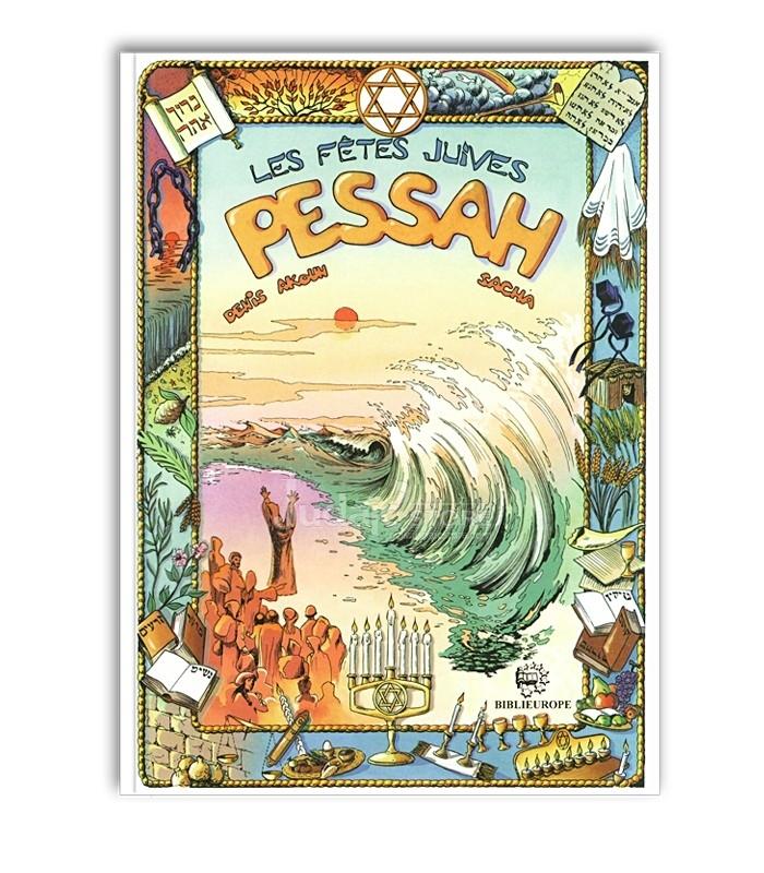 Les fêtes juives - Pessah